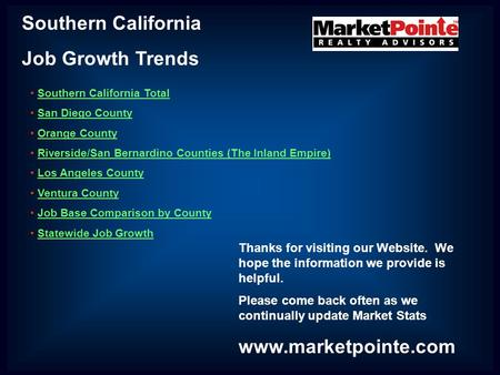 Southern California Job Growth Trends Southern California Total San Diego County Orange County Riverside/San Bernardino Counties (The Inland Empire) Los.