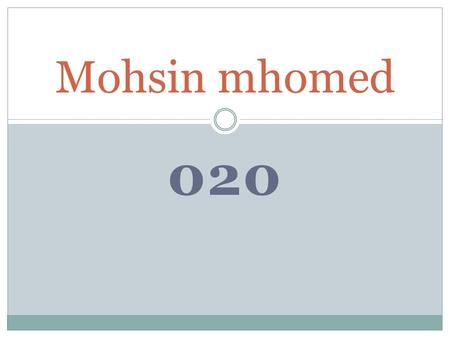 020 Mohsin mhomed. Present Simple # Structure : He, She, It ( s – es – ies ) #Ex: > He sleep s. >He dresses. >She studies. # Use : = Habit # Signal words.
