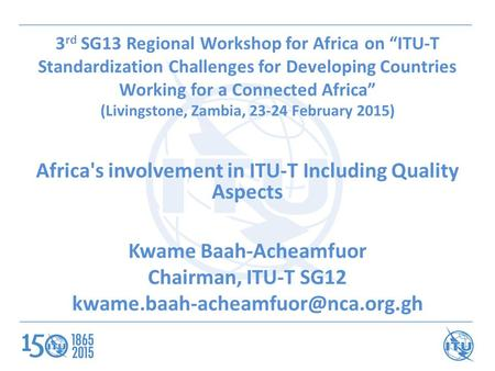 Africa's involvement in ITU-T Including Quality Aspects