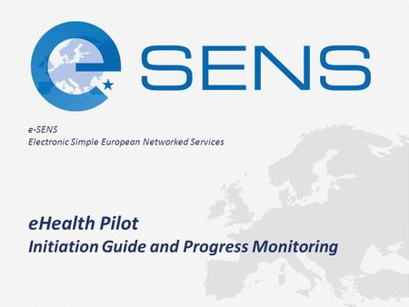 E-SENS Electronic Simple European Networked Services Moving