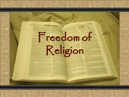 "Freedom of Religion Comunicación y Gerencia. Pair-Share ""Congress shall make no law respecting an establishment of religion, or prohibiting the free exercise."