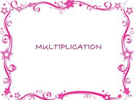 MULTIPLICATION. Meaning of Multiplication There are 5 packs. Each pack contains 6 cans of juice. How many cans of juice are there in all? To find how.