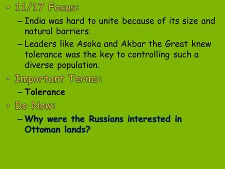 India was hard to _________ because of its huge size and geographic features unite.