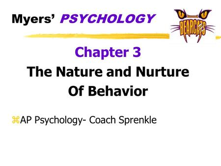 Chapter 3 The Nature and Nurture