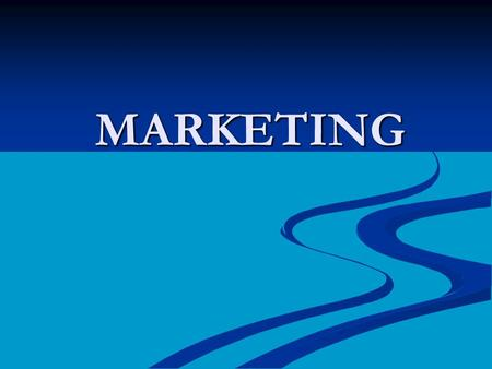 MARKETING. Standards… BCS-BE-36: The student demonstrates understanding of the concept of marketing and its importance to business ownership. BCS-BE-36: