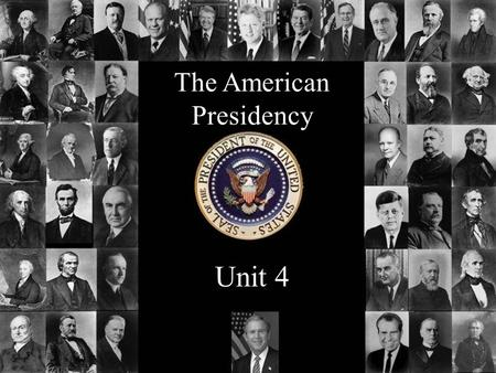 The American Presidency Unit 4. The Presidency… interesting facts Salary: $400,000 per year Expense account: $50,000 per year Free: Housing Food Transportation.
