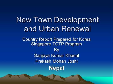 New Town Development and Urban Renewal