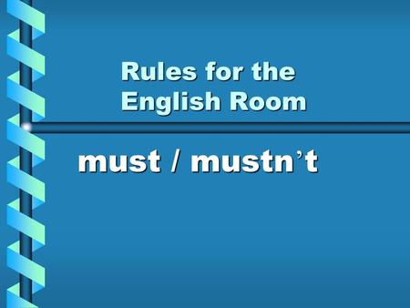 Rules for the English Room