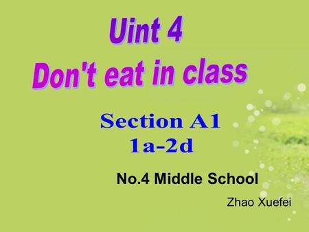 No.4 Middle School Zhao Xuefei No smoking No photos No spitting No parking No talking! No eating. No drinking.