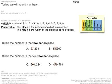 DataWORKS Educational Research (800) 495-1550  ©2012 All rights reserved. Comments? 4 th Grade Number Sense.
