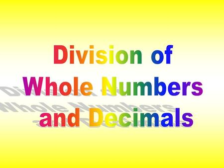 When dividing a decimal by a whole number, place the decimal point in the quotient directly above the decimal point in the dividend. Then divide as you.