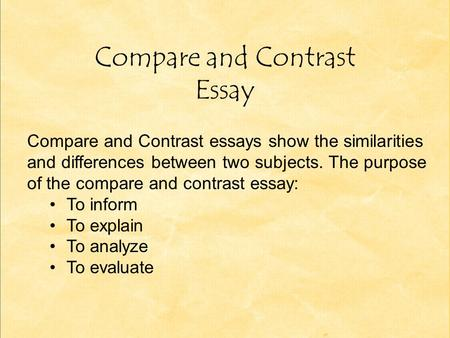 Essay Paper Writing Service Compare And Contrast Essay Compare And Contrast Essays Show The  Similarities And Differences Between Two Subjects What Is A Thesis Statement In A Essay also Healthy Diet Essay Compare And Contrast Essays A Review Recognizing Compare And  English Essay Papers