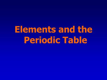 Elements and the Periodic Table. Classification <strong>is</strong> arranging items into groups or categories according to some criteria. The act of classifying creates.