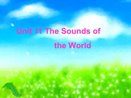 Unit 11 The Sounds of the World. Musical Styles Light Hip-hop and rap Pop Classical Folk Music Jazz Latin Rock and roll Blues Heavy metal.