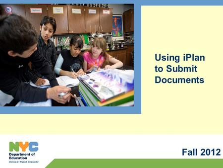 Using iPlan to Submit Documents Fall 2012. Registering Your Account in iPlan 2.