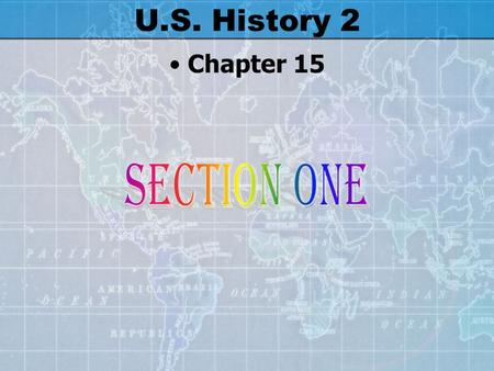 U.S. History 2 Chapter 15 Why did the U.S. ignore Hitler as he rose to power? We had our own problems to worry about.