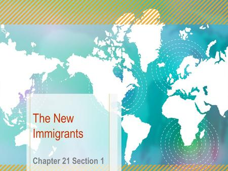 "The New Immigrants Chapter 21 Section 1. Neil Diamond's ""Coming to America According to the lyrics 1)Who are they? 2)Why are they coming to America? 3)What."