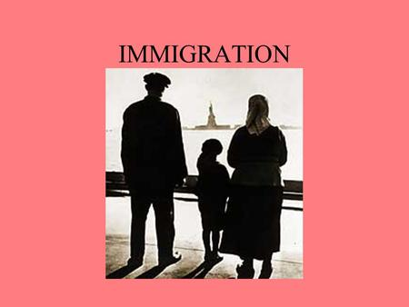 IMMIGRATION. Where did immigrants come from? Where did Immigrants enter the U.S. ?