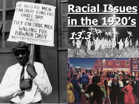 Racial Issues in the 1920's 13.3.