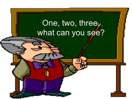One, two, three, what can you see? What can you see? I can see a schoolbag!