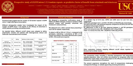 Prospective study of EGFR intron 1 CA tandem repeats as predictive factor of benefit from cetuximab and irinotecan Antoniotti C 1, 2, Loupakis F 3, Cremolini.