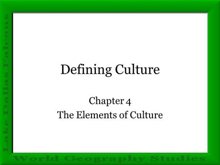 Chapter 4 The Elements of Culture
