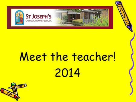 Meet the teacher! 2014. Welcome to Year 3! Mrs Wills & Mrs Westall.