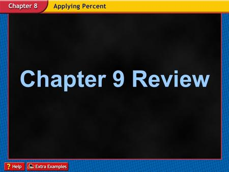 Chapter 9 Review. Homework Answers p. 400-401 6. 5/1212. 1/17 7. 1/813. 13/51 8. 9/3514. 4/663 9. 2/8725. B 11. 1/626. 1/52.