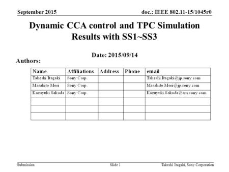 Dynamic CCA control and TPC Simulation Results with SS1~SS3