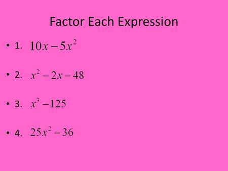 Factor Each Expression 1. 2. 3. 4.. Section 8.4 Multiplying and Dividing Rational Expressions Remember that a rational number can be expressed as a quotient.