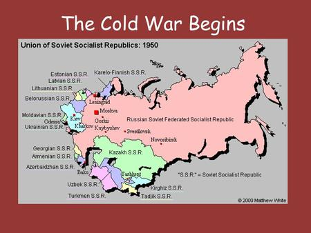 The Cold War Begins. Allies Become Enemies 1. Post-war Problems – During WWII the Soviet Union and the US worked together – When the war ends old hostilities.