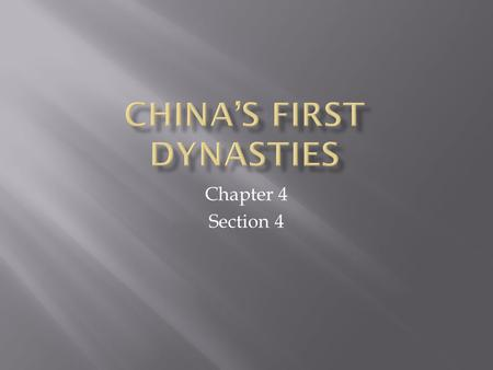 Chapter 4 Section 4.  Loess  Court  Oracle bones  Mandate of Heaven  Dynastic cycle  Confucianism  Daoism.