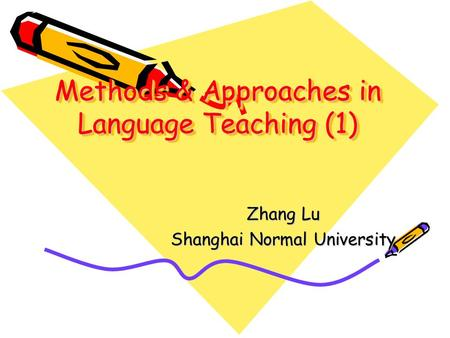 Methods & Approaches in Language Teaching (1)