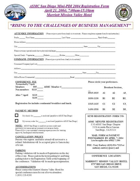 ASMC San Diego Mini-PDI 2004 Registration Form April 21, 2004; 7:00am-15:30pm <strong>Marriott</strong> Mission Valley <strong>Hotel</strong> ATTENDEE INFORMATION (Please type or print.