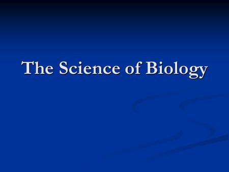 The Science of Biology. Key Concept Key Concept What is the goal of science? What is the goal of science? Vocabulary Vocabulary Science Science Observation.