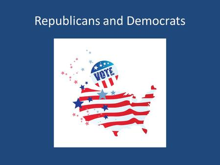 Republicans and Democrats. Liberals vs. Conservatives Liberal believe in government action to achieve equal opportunity and equality for all government.