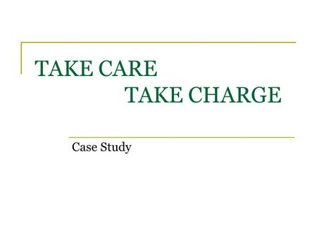TAKE CARE TAKE CHARGE Case Study. Take Care | Take Charge Campaign  Brand – Take Care| Take Charge (An initiative by Garnier and the Times of India)