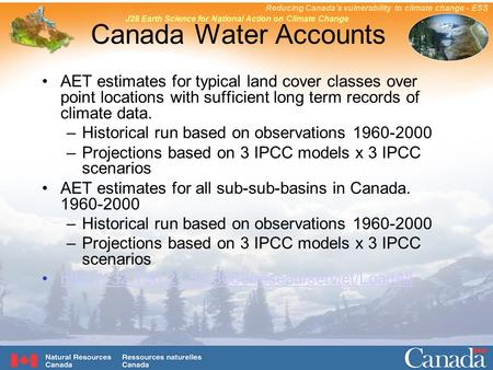 Reducing Canada's vulnerability to climate change - ESS J28 Earth Science for National Action on Climate Change Canada Water Accounts AET estimates for.