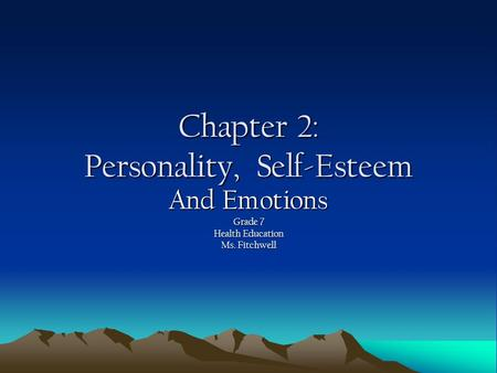 Chapter 2: Personality, Self-Esteem