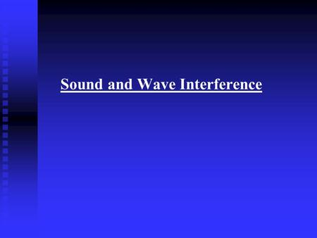 Sound and Wave Interference