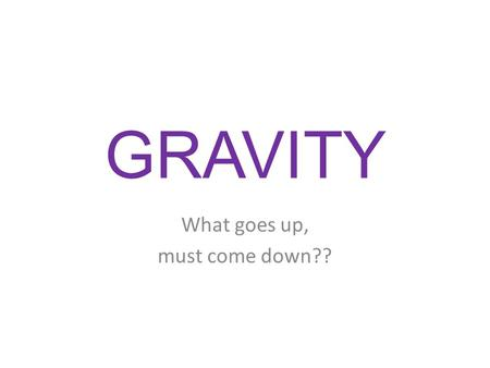 "GRAVITY What goes up, must come down??. Gravity Is it possible for some basketball players to ""hang"" in the air during a dunk? Give your opinion"