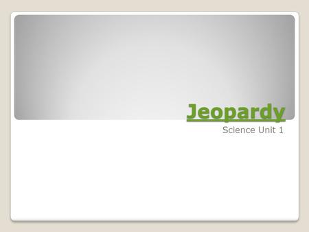 Jeopardy Science Unit 1. Eco- systems FossilsSurvivalCyclesBonus 100 200 300 400 500 600 700.