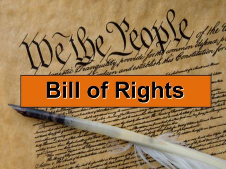 Bill of Rights. The Bill of Rights 10 Amendments Created to ratify Constitution Written by Madison Personal rights Legal rights State rights.