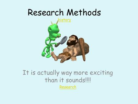 Research Methods history