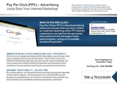 Pay Per Click (PPC) – Advertising Jump Start Your Internet Marketing! IMMEDIATE RESULTS WITH UNMATCHED COST – EFFICIENCY! Not only can you begin generating.