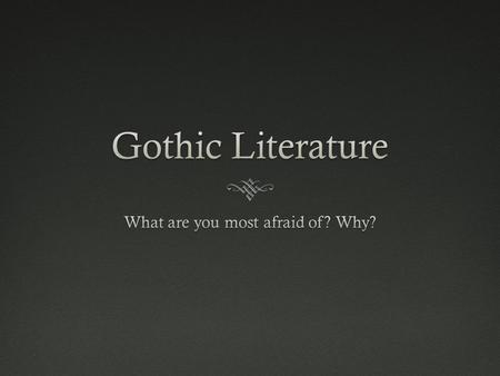 """Gothic""  Originally referred to architecture of churches  Flying buttresses  Pointed arches  Ribbed vaulting  Stained glass windows  ""Gothic"" term."