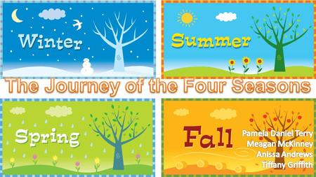 The Journey of the Four Seasons