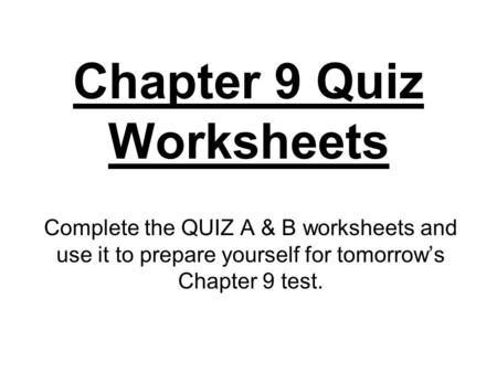 Chapter 9 Quiz Worksheets