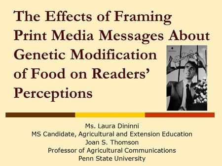 The Effects of Framing Print Media Messages About Genetic ...