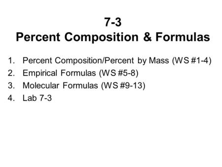 A 16 Nov Objective Swbat Calculate Percent Composition For A